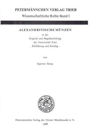 Alexandrinische Münzen von König,  Ingemar