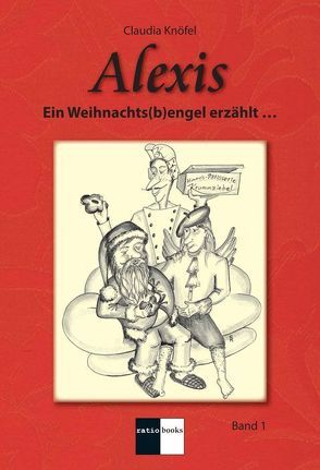 Alexis – Band 1 von Knöfel,  Claudia, Schüller,  Raimund