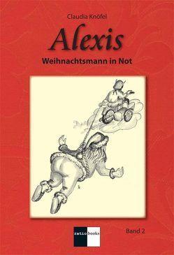Alexis – Band 2 von Knöfel,  Claudia, Schüller,  Raimund