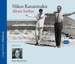 Alexis Sorbas (CD) von Kazantzakis,  Nikos, Simonischek,  Peter
