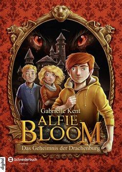 Alfie Bloom, Band 01 von Grubing,  Timo, Kent,  Gabrielle, Kilian,  Kai