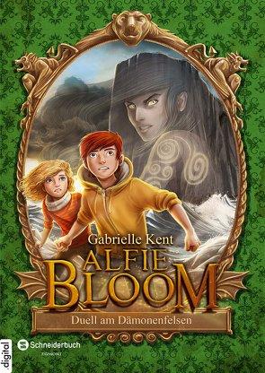 Alfie Bloom, Band 03 von Grubing,  Timo, Kent,  Gabrielle, Kilian,  Kai