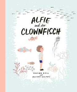 Alfie und der Clownfisch von Bell,  Davina, Colpoys,  Allison, Naoura,  Salah