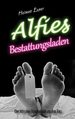 Alfies Bestattungsladen von Exner,  Helmut