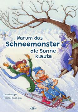 Alfons, Donnislav und das Schneemonster von Hoppe,  David, Swoboda,  Nicolai
