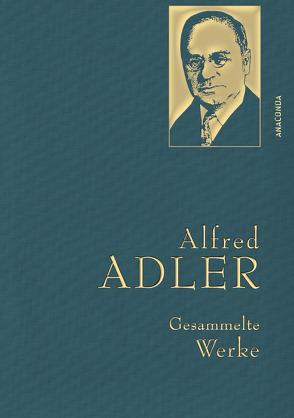 Alfred Adler – Gesammelte Werke von Adler,  Alfred