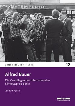 Alfred Bauer von Aurich,  Rolf