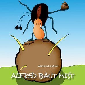 Alfred baut Mist von Wien,  Alexandra