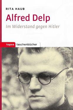 Alfred Delp von Haub,  Rita