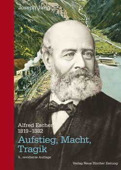 Alfred Escher (1819-1882) von Jung,  Joseph