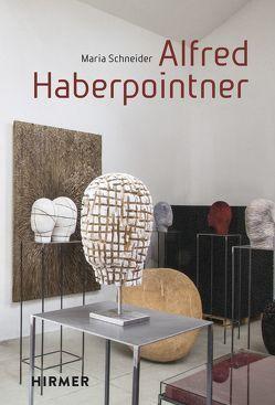 Alfred Haberpointner von Schneider,  Maria