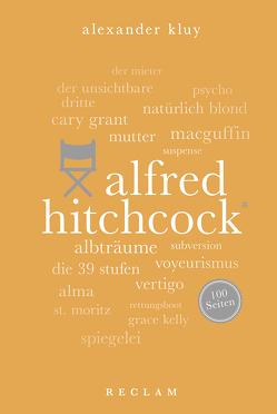 Alfred Hitchcock. 100 Seiten von Kluy,  Alexander