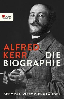 Alfred Kerr von Vietor-Engländer,  Deborah