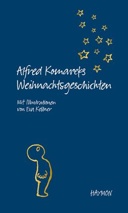 Alfred Komareks Weihnachtsgeschichten von Komarek,  Alfred