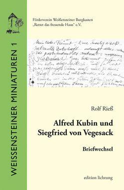 Alfred Kubin und Siegfried von Vegesack von Rieß,  Rolf
