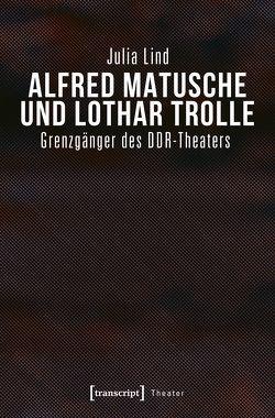 Alfred Matusche und Lothar Trolle von Lind,  Julia