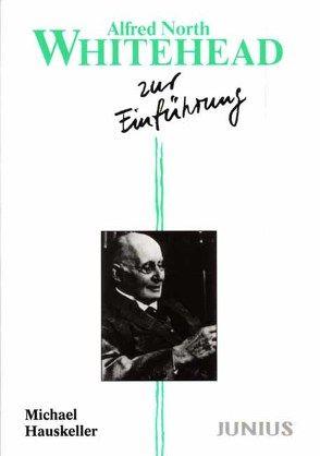 Alfred North Whitehead zur Einführung von Hauskeller,  Michael