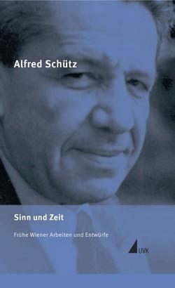 Alfred Schütz Werkausgabe (ASW) von Schütz,  Alfred, Soeffner,  Hans-Georg, Srubar,  Ilja