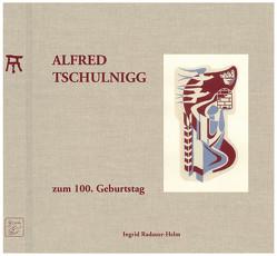 Alfred Tschulnigg zum 100. Geburtstag von Fuchs,  Christian