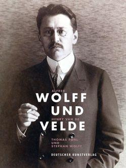 Alfred Wolff und Henry van de Velde von Föhl,  Thomas, Wolff,  Stephan
