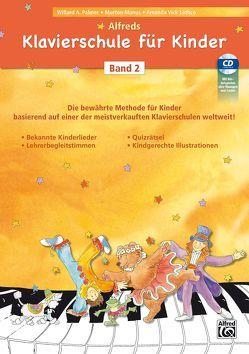 Alfreds Klavierschule für Kinder / Alfreds Klavierschule für Kinder Band 2 von Manus,  Morton, Paller,  Michaela, Palmer,  Willard A., Vick Lethco,  Amanda