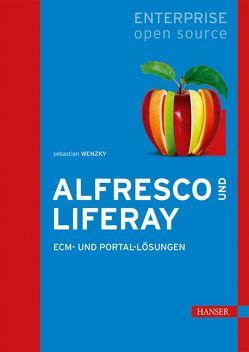 Alfresco und Liferay von Wenzky,  Sebastian