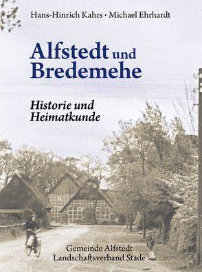 Alfstedt und Bredemehe von Ehrhardt,  Michael, Hesse,  Stefan, Kahrs,  Hans-Hinrich