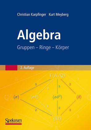 Algebra von Karpfinger,  Christian, Meyberg,  Kurt