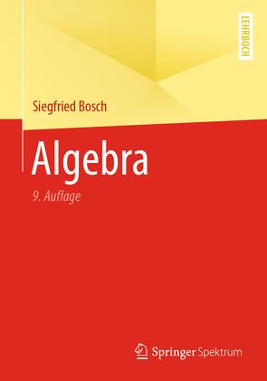Algebra von Bosch,  Siegfried