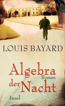 Algebra der Nacht von Bayard,  Louis, Morawetz,  Silvia
