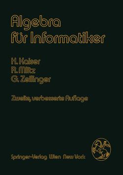 Algebra für Informatiker von Kaiser,  H., Mlitz,  R., Zeilinger,  G.