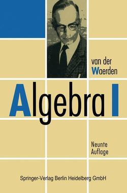 Algebra I von Neukirch,  J., Waerden,  B.L.van der