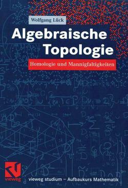 Algebraische Topologie von Lück,  Wolfgang