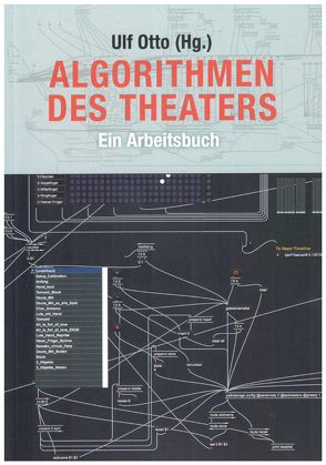 Algorithmen des Theaters von Otto,  Ulf