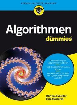 Algorithmen für Dummies von Massaron,  Luca, Mueller,  John Paul, Schmitt,  Sarah