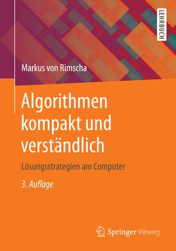 Algorithmen kompakt und verständlich von Rimscha,  Markus