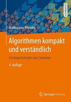Algorithmen kompakt und verständlich von von Rimscha,  Markus