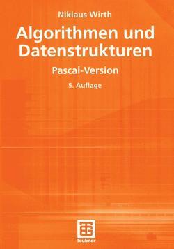 Algorithmen und Datenstrukturen von Wirth,  Niklaus