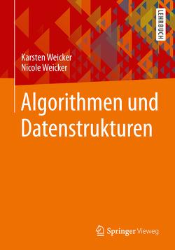 Algorithmen und Datenstrukturen von Weicker,  Karsten, Weicker,  Nicole