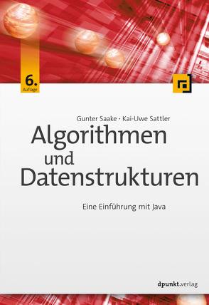 Algorithmen und Datenstrukturen von Saake,  Gunter, Sattler,  Kai-Uwe
