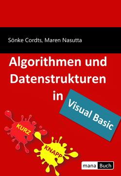 Algorithmen und Datenstrukturen in Visual Basic von Cordts,  Sönke, Nasutta,  Maren