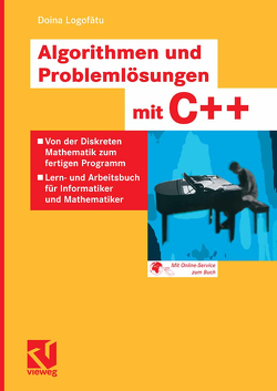 Algorithmen und Problemlösungen mit C++ von Logofătu,  Doina