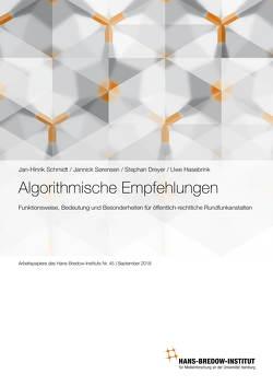 Algorithmische Empfehlungen von Dreyer,  Stephan, Hasebrink,  Uwe, Schmidt,  Jan-Hinrik, Sörensen,  Jannik