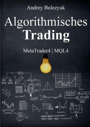 Algorithmisches Trading von Bulezyuk,  Andrey