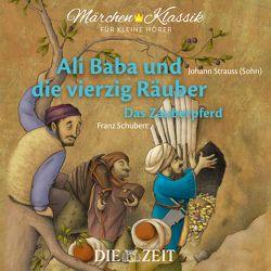 Ali Baba und die vierzig Räuber und Das Zauberpferd Die ZEIT-Edition von Petzold,  Bert Alexander, Tausendundeine Nacht
