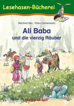 Ali Baba und die vierzig Räuber von Dorkenwald,  Petra, Mai,  Manfred