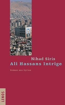 Ali Hassans Intrige von Karachouli,  Regina, Siris,  Nihad