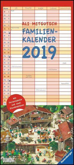Ali Mitgutsch Familienkalender 2019 – Wandkalender – Familienplaner mit 5 Spalten – Format 22 x 49 cm von DUMONT Kalenderverlag, Mitgutsch,  Ali