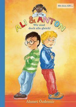 Ali und Anton von Özdemir,  Ahmet
