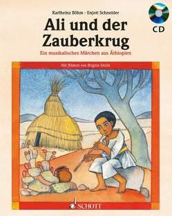 Ali und der Zauberkrug von Böhm,  Karlheinz, Schneider,  Enjott, Smith,  Brigitte